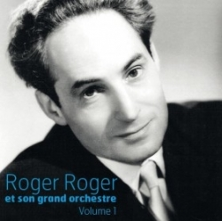 CD Roger Roger et son grand orchestre Volume 1
