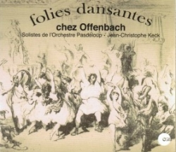 Double CD Folies dansantes chez Jacques Offenbach - Volume 1